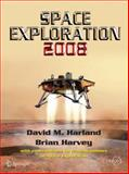 Space Exploration 2008, Harvey, Brian and Harland, David M., 038771667X