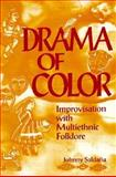 Drama of Color 1st Edition