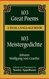103 Great Poems, Johann Wolfgang Von Goethe, 0486406679
