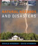 Natural Hazards and Disasters, Hyndman, Donald and Hyndman, David, 0495316679
