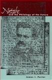 Nietzsche and the Philogy of the Future, James I. Porter, 0804736677