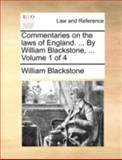 Commentaries on the Laws of England by William Blackstone, William Blackstone, 1170496679