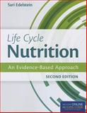 Life Cycle Nutrition, Sari Edelstein and Judith Sharlin, 1284036677