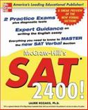 McGraw-Hill's SAT 2400! : A Sneak Preview of the New SAT I Verbal Section, Rozakis, Laurie, 0071416676