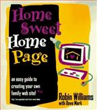 Home Sweet Home Page, Williams, Robin and Mark, Dave, 0201886677
