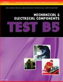 Mechanical and Electrical Components - Test B5, Delmar Cengage Learning Staff, 1401836674