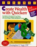 Create Wealth with Quicken, Christopher E. Vogt, 1559586672