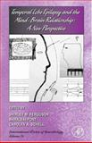 Temporal Lobe Epilepsy and the Mind-Brain Relationship : A New Perspective, , 0123736676