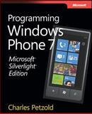 Microsoft Silverlight : Programming for Windows Phone 7, Petzold, Charles, 0735656673