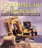 Caterpillar Chronicle, Eric Orlemann, 0760306672