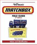 Warman's Matchbox Field Guide, Tom Larson, 0896896676