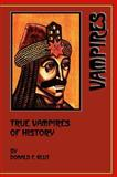 True Vampires of History, Donald F. Glut, 0918736676