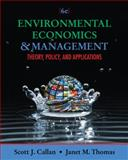 Environmental Economics and Management, Callan, Scott and Thomas, Janet, 1111826676