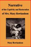 Narrative of the Captivity and Restoration of Mrs Mary Rowlandson, Rowlandson, Mary, 1599866676