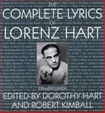 The Complete Lyrics of Lorenz Hart, Lorenz Hart, 0306806673