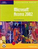 Microsoft Access 2002 : Illustrated Introductory, Friedrichsen, Lisa, 0619056673