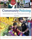 Community Policing : Partnerships for Problem Solving, Miller, Linda S. and Hess, Kären M., 1285096673