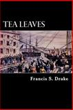 Tea Leaves, Francis Drake, 1479376671