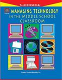 Managing Technology in the Middle School Classroom, Paul Gardner, 1557346674