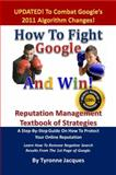 How to Fight Google and Win, Tyronne Jacques, 0615396674