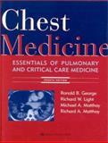 Chest Medicine : Essentials of Pulmonary and Critical Care Medicine, Light, Richard W., 0683306677