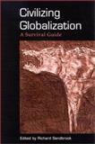 Civilizing Globalization 9780791456675