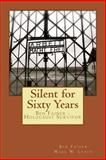 Silent for Sixty Years, Ben Fainer, 1480256676