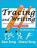 Tracing and Writing Chinese Characters ( 3 Interesting Stories ), Sam Song, 1489576673