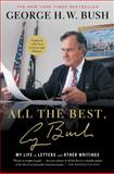 All the Best, George Bush, George H. W. Bush, 1501106678