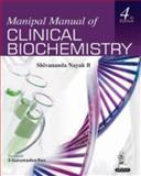 Manipal Manual of Clinical Biochemistry, Nayak B., Shivananda, 9350906678