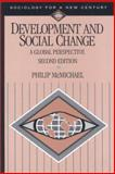 Development and Social Change : A Global Perspective, McMichael, Philip, 0761986677