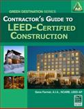 Contractor's Guide to LEED Certified Construction, Farmer, Gene, 1111036675