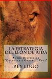 La Estrategia Del león de Juda, Rey Lugo, 1495406679