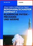 Klassische Physik : Mechanik und Wärme, Lüders, Klaus and von Oppen, Gebhard, 3110226677
