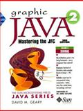 Graphic Java 2 : Swing, Geary, David M., 0130796670