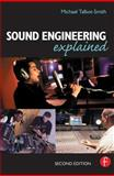 Sound Engineering Explained, Talbot-Smith, Michael, 0240516672
