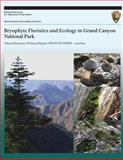 Bryophyte Floristics and Ecology in Grand Canyon National Park, Theresa Clark, 149211667X