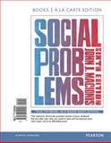 Social Problems, Books a la Carte Plus NEW MySocLab -- Access Card Package 6th Edition