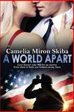 A World Apart, Camelia Skiba, 1466226676