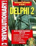 The Revolutionary Guide to Delphi 2.0, Brian Long, 1874416672