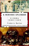 A Nervous Splendor, Frederic Morton, 014005667X