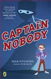 Captain Nobody, Dean Pitchford, 0142416673
