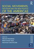 Social Movements, the Poor and the New Politics of the Americas, , 0415826675