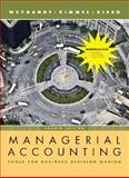 Managerial Accounting : Tools for Business Decision Making, Weygandt, Jerry J., 0470896671