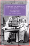 Literature and Medicine in Nineteenth-Century Britain : From Mary Shelley to George Eliot, Caldwell, Janis McLarren, 0521066670