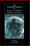 The Cambridge Companion to Early Greek Philosophy, , 0521446678
