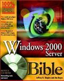 Windows 2000 Server Bible, Paul Hinsberg and Jim Boyce, 0764546678