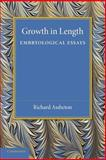Growth in Length : Embryological Essays, Assheton, Richard, 1107696674
