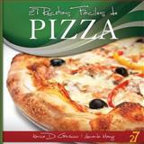 27 Recetas Faciles de Pizza, Leonardo Manzo and Karina Di Geronimo, 1475296673