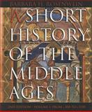 A Short History of the Middle Ages - From C. 300 to C. 1150, Rosenwein, Barbara H., 1551116677